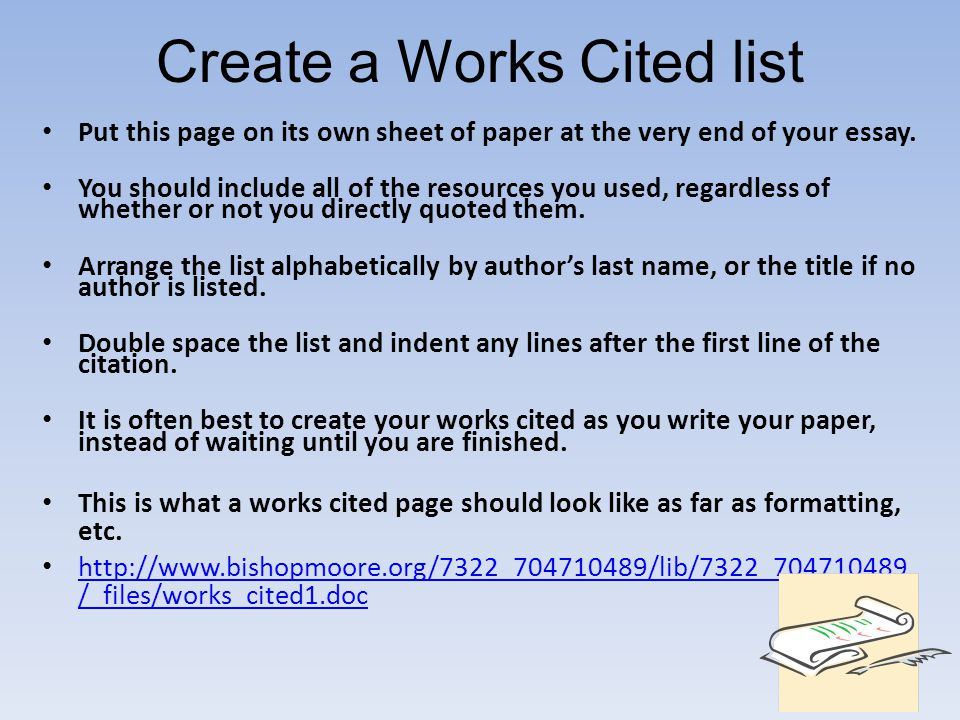 bibliography at the end of an essay Commonly referred to as a 'works cited' list, the bibliography is where you list  relevant (and  start your list of endnotes on a new page at the end of your  essay.