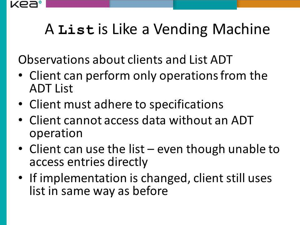 A List is Like a Vending Machine