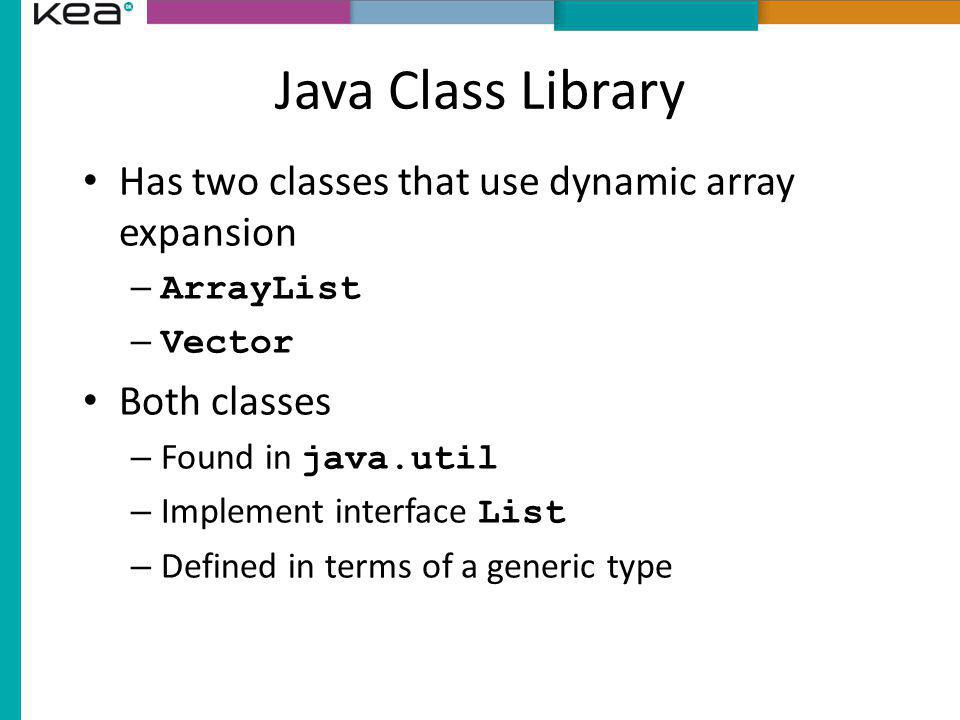 Java Class Library Has two classes that use dynamic array expansion