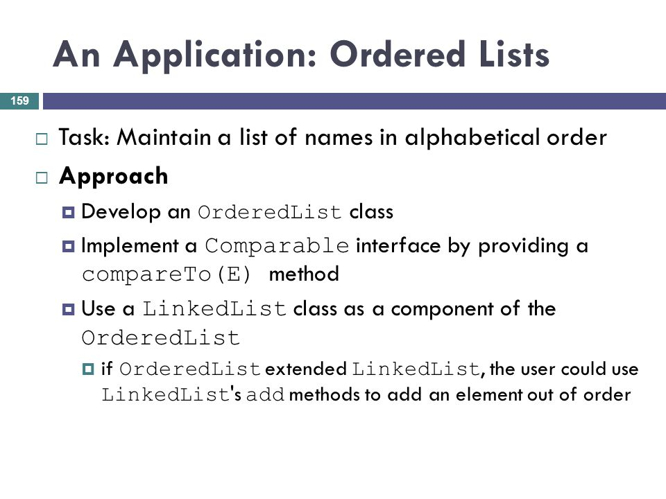 An Application: Ordered Lists