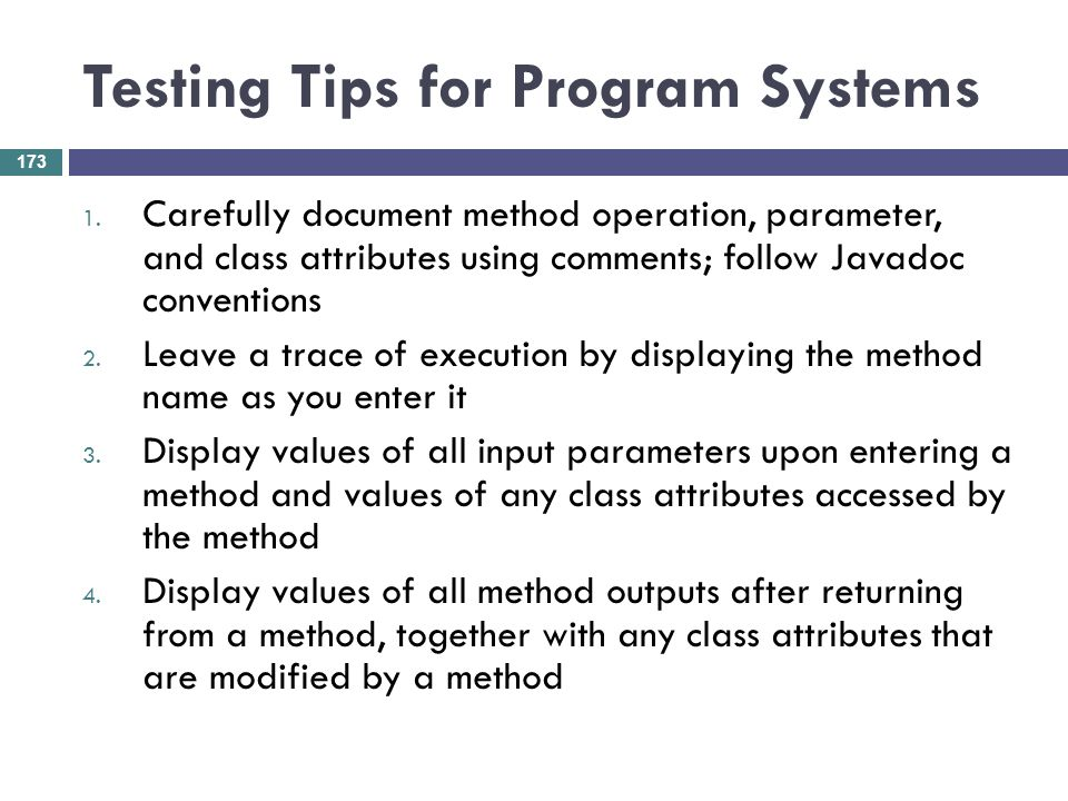 Testing Tips for Program Systems
