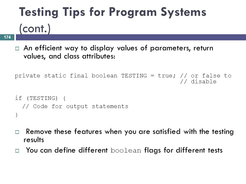 Testing Tips for Program Systems (cont.)