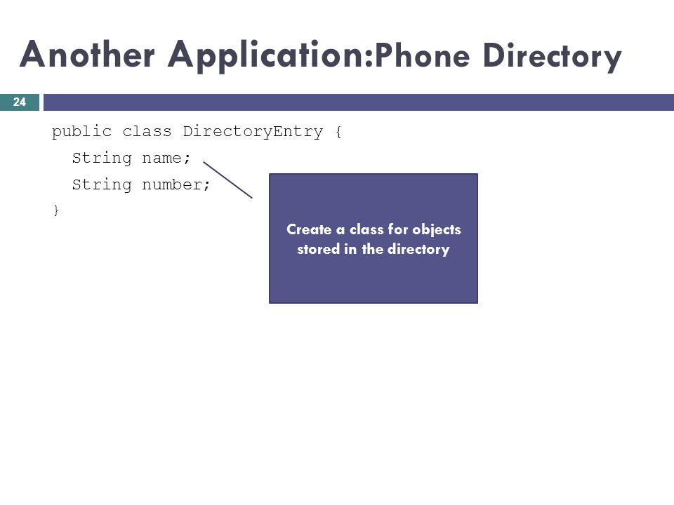 Another Application:Phone Directory