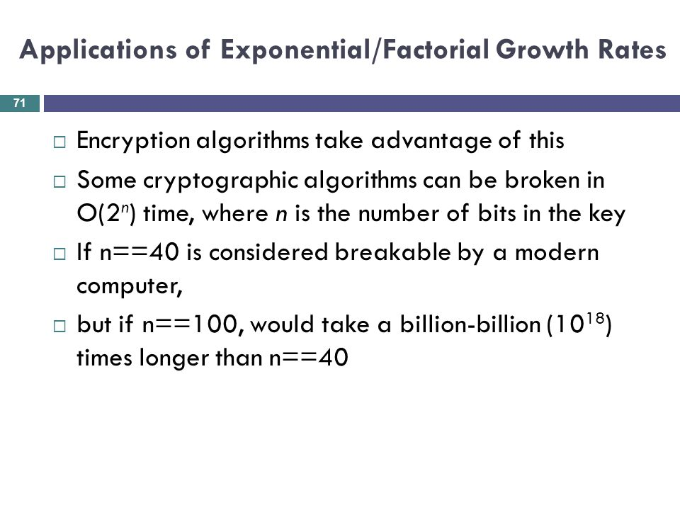 Applications of Exponential/Factorial Growth Rates