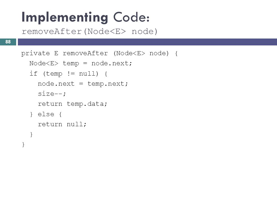 Implementing Code: removeAfter(Node<E> node)