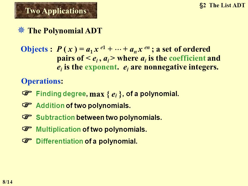  Finding degree, max { ei }, of a polynomial.