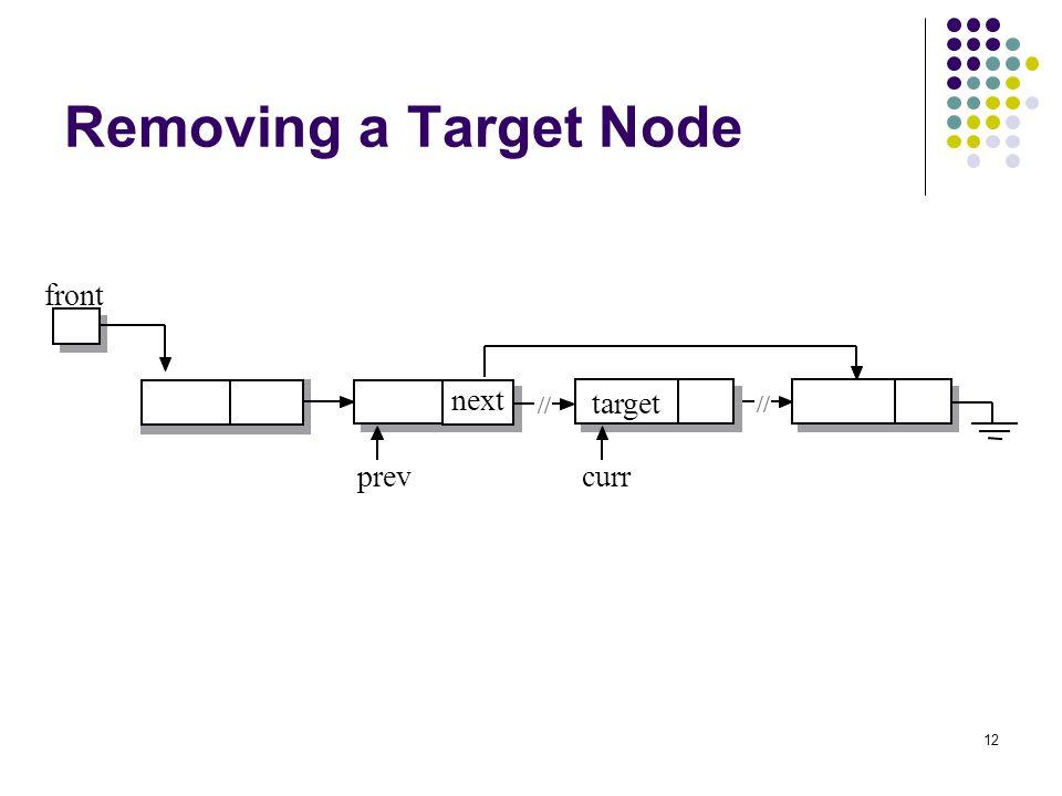 Removing a Target Node front target prev curr // next