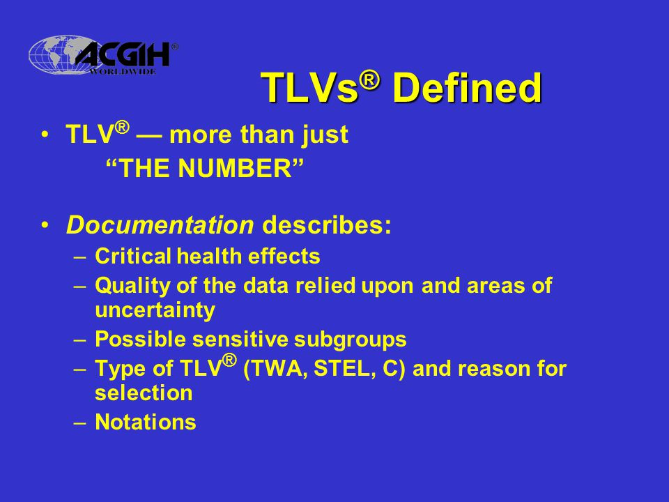 TLVs® Defined TLV® — more than just THE NUMBER