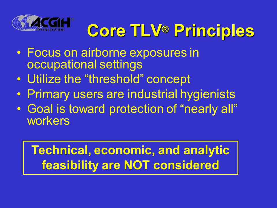 Technical, economic, and analytic feasibility are NOT considered