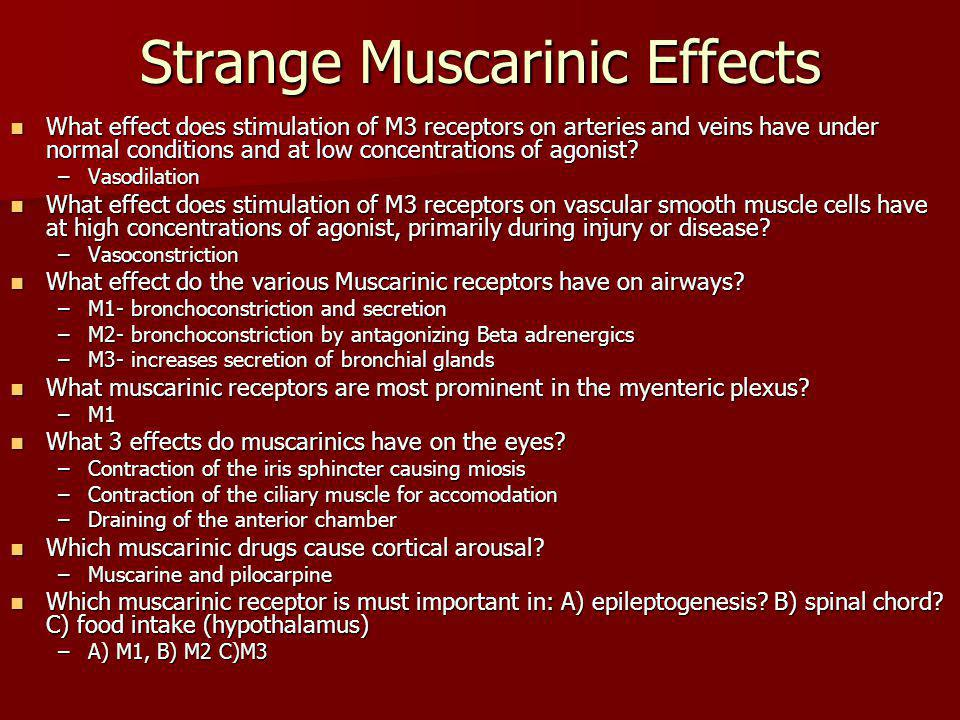 Strange Muscarinic Effects
