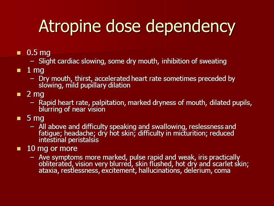 Atropine dose dependency
