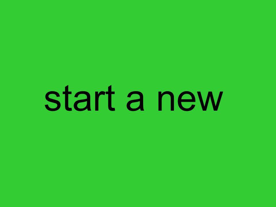start a new