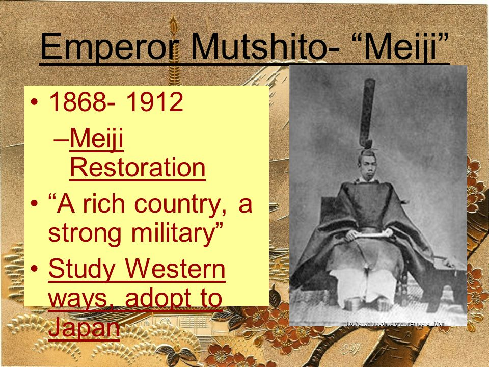 Emperor Mutshito- Meiji