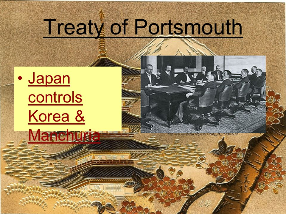 Treaty of Portsmouth Japan controls Korea & Manchuria