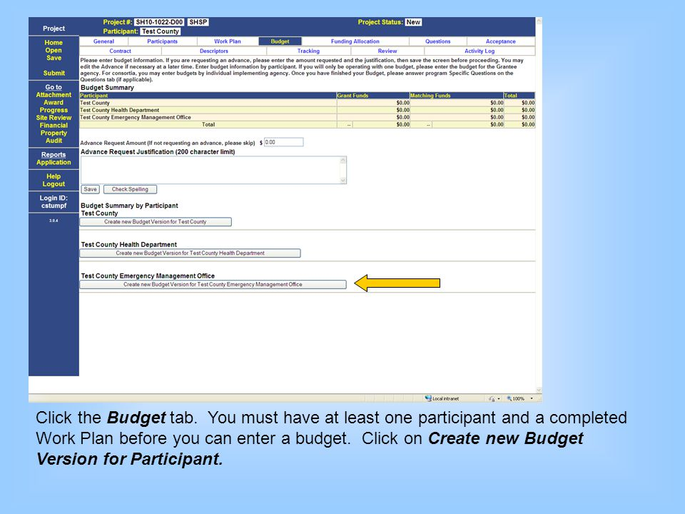 Click the Budget tab. You must have at least one participant and a completed