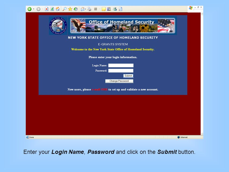 Enter your Login Name, Password and click on the Submit button.
