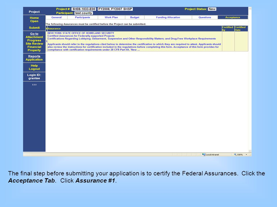 The final step before submitting your application is to certify the Federal Assurances.