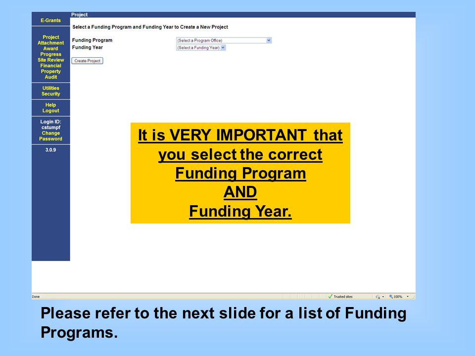It is VERY IMPORTANT that you select the correct Funding Program