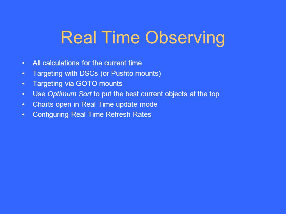 Real Time Observing All calculations for the current time