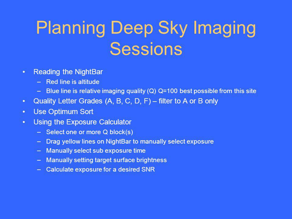 Planning Deep Sky Imaging Sessions
