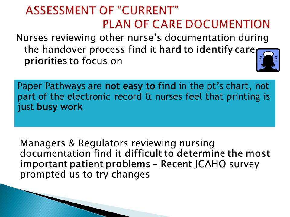 ASSESSMENT OF CURRENT PLAN OF CARE DOCUMENTION