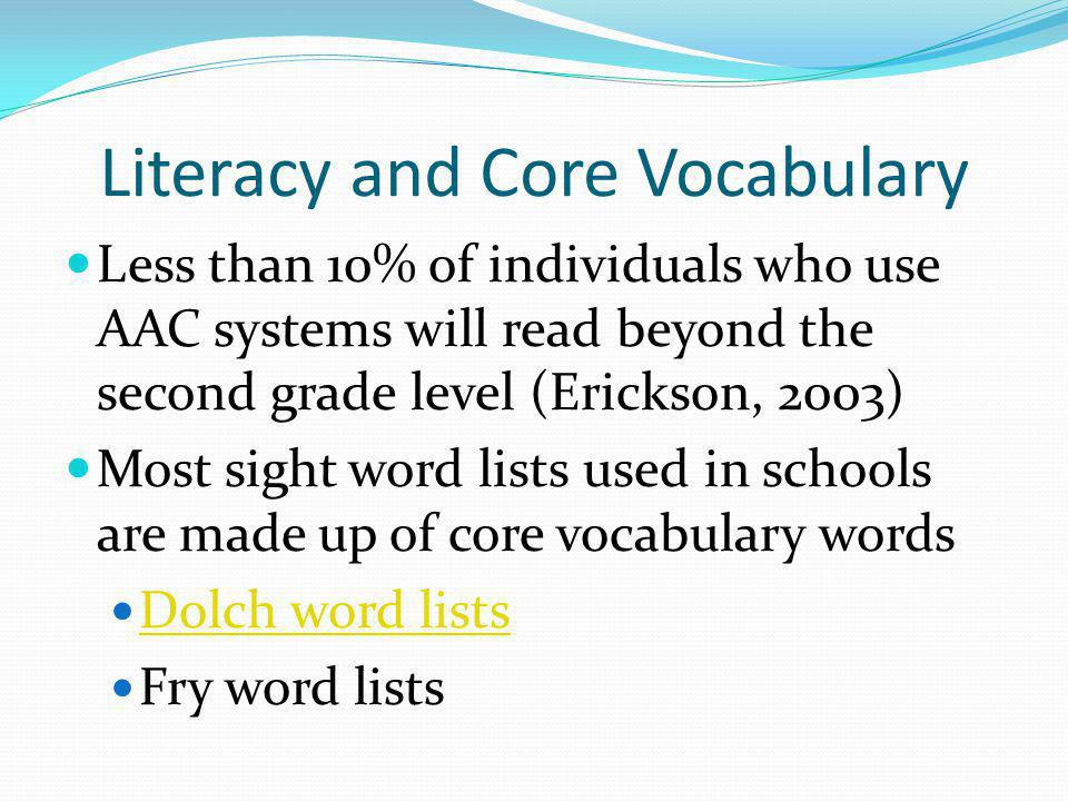 Literacy and Core Vocabulary