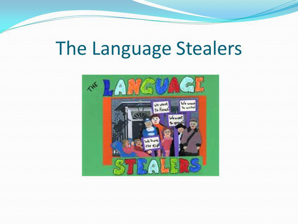 The Language Stealers