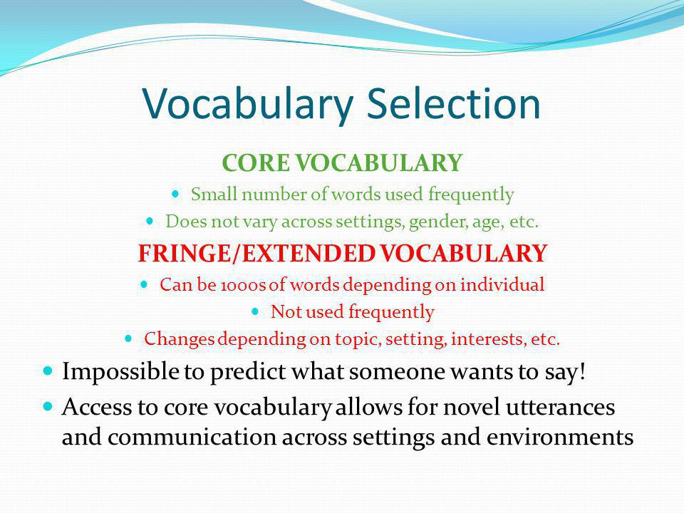 FRINGE/EXTENDED VOCABULARY