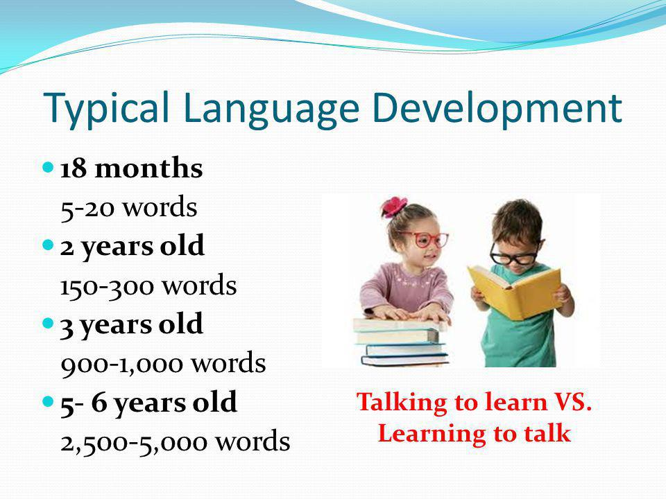 Typical Language Development