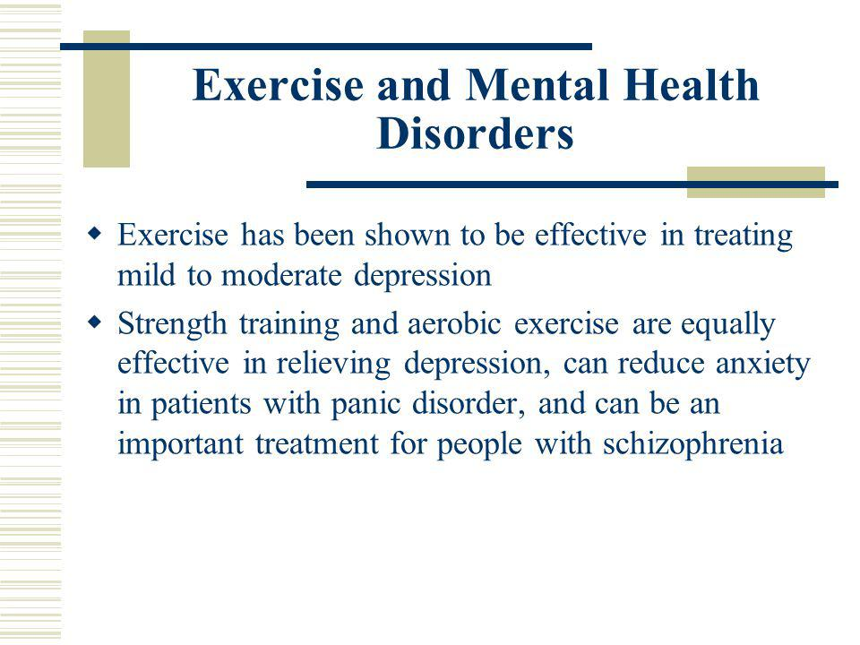 Exercise and Mental Health Disorders