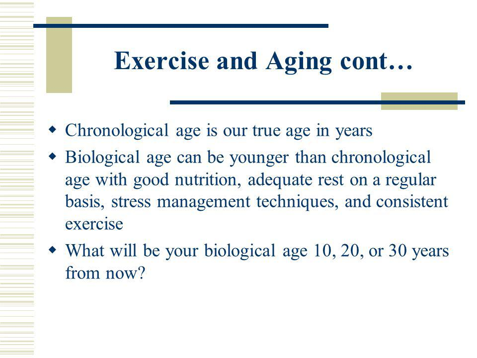 Exercise and Aging cont…