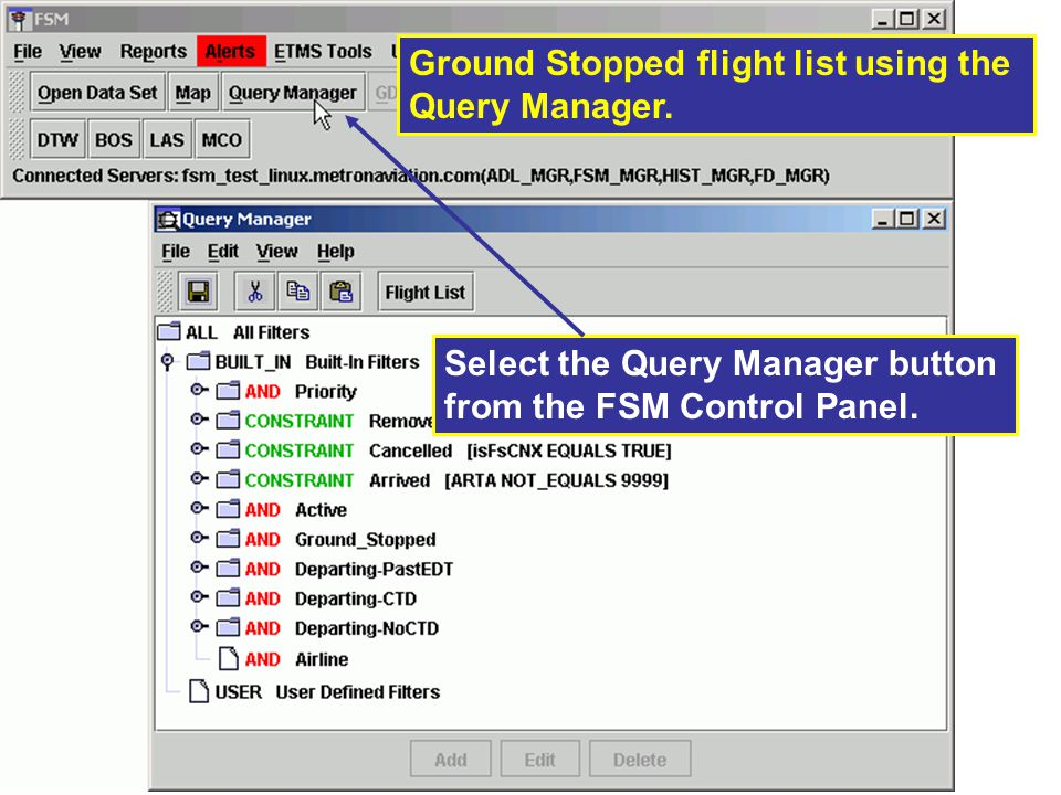 Ground Stopped flight list using the Query Manager.