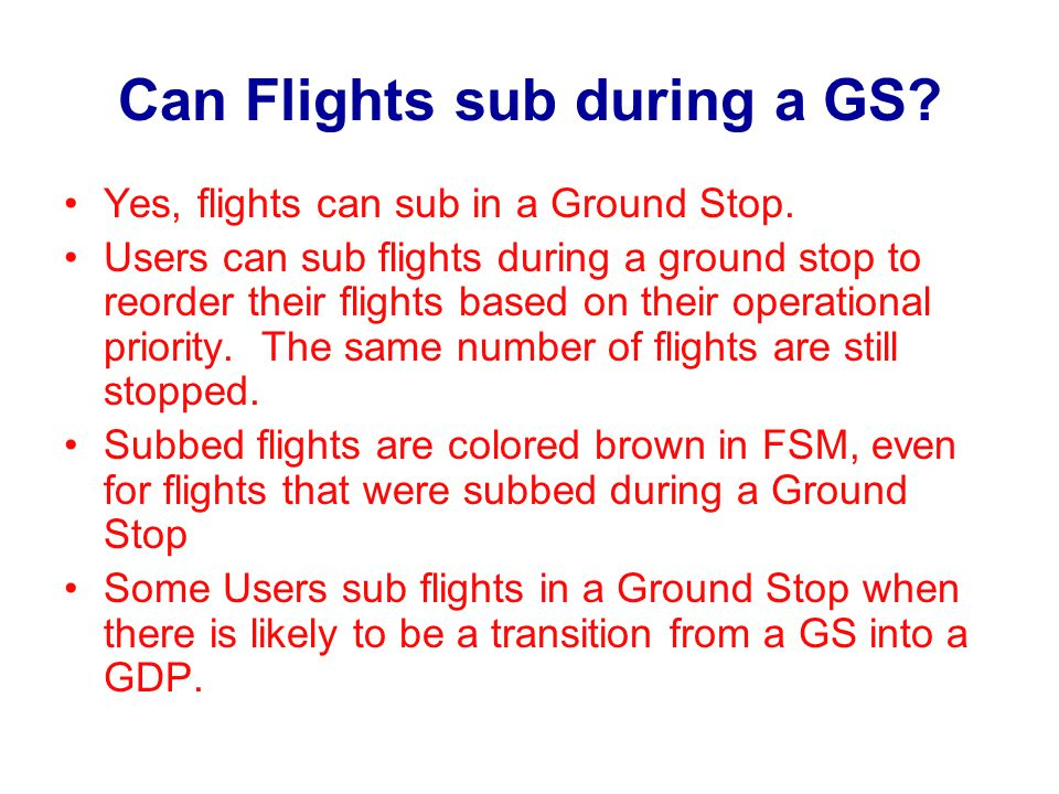 Can Flights sub during a GS