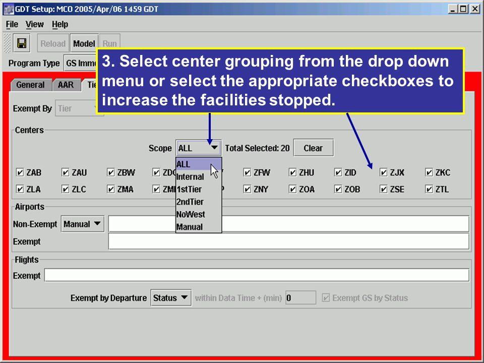 3. Select center grouping from the drop down menu or select the appropriate checkboxes to increase the facilities stopped.