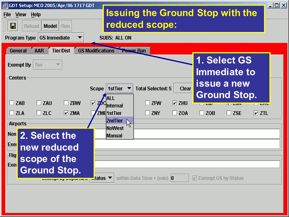 Issuing the Ground Stop with the reduced scope: