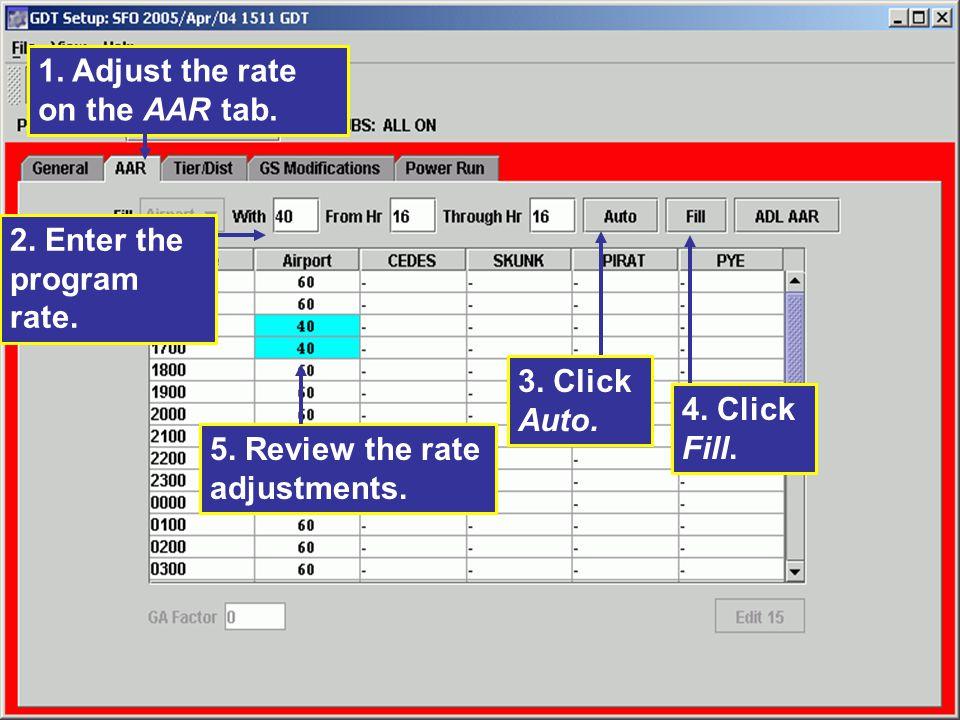 1. Adjust the rate on the AAR tab.