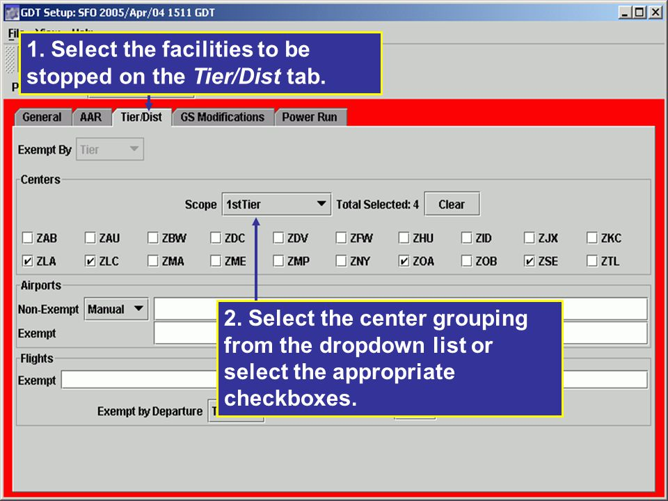 1. Select the facilities to be stopped on the Tier/Dist tab.