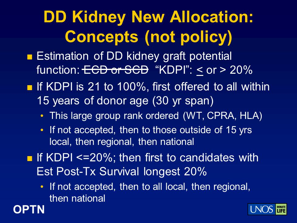 DD Kidney New Allocation: Concepts (not policy)