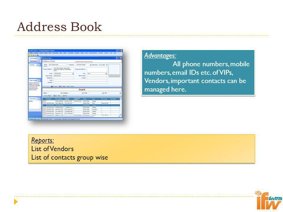 Address Book Advantages: