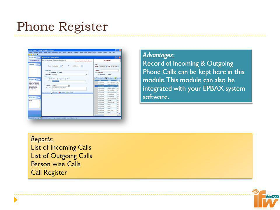 Phone Register Advantages: