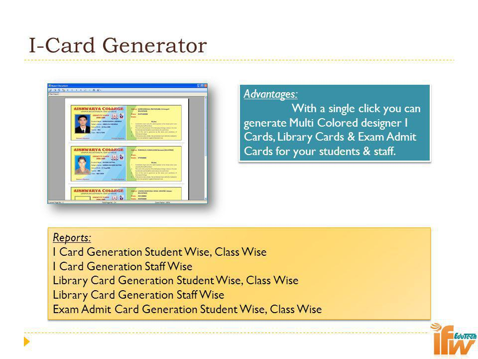 I-Card Generator Advantages:
