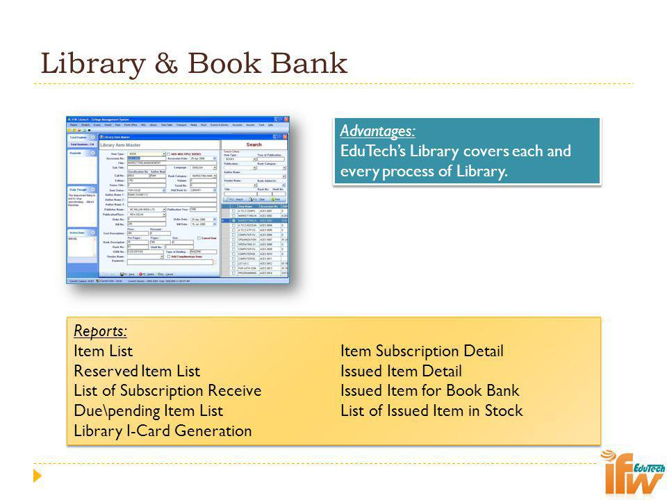 Library & Book Bank Advantages: