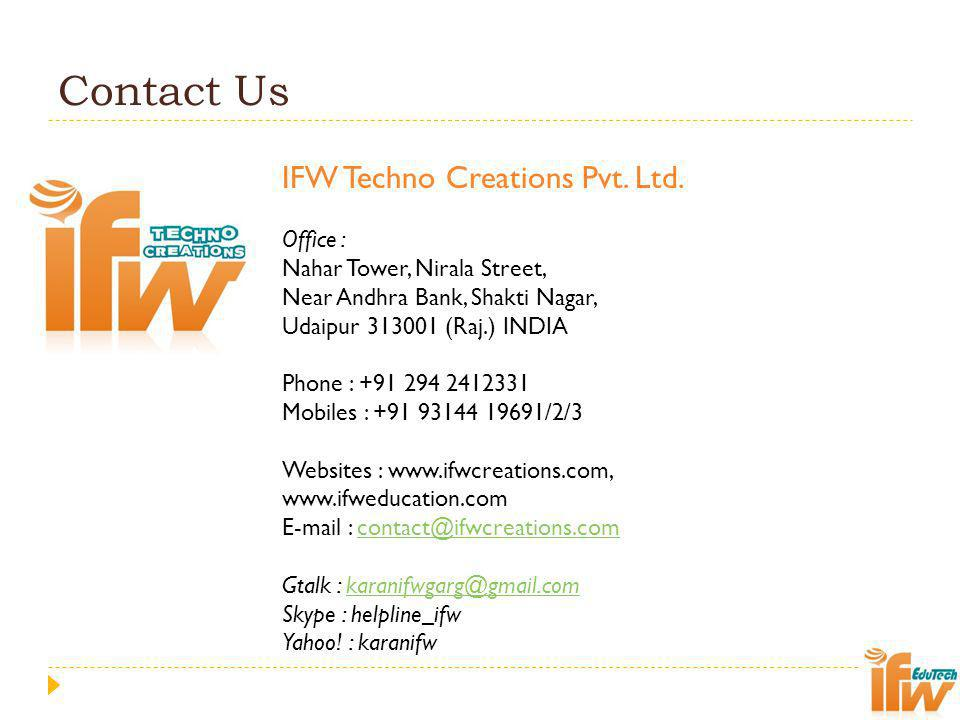Contact Us IFW Techno Creations Pvt. Ltd. Office :