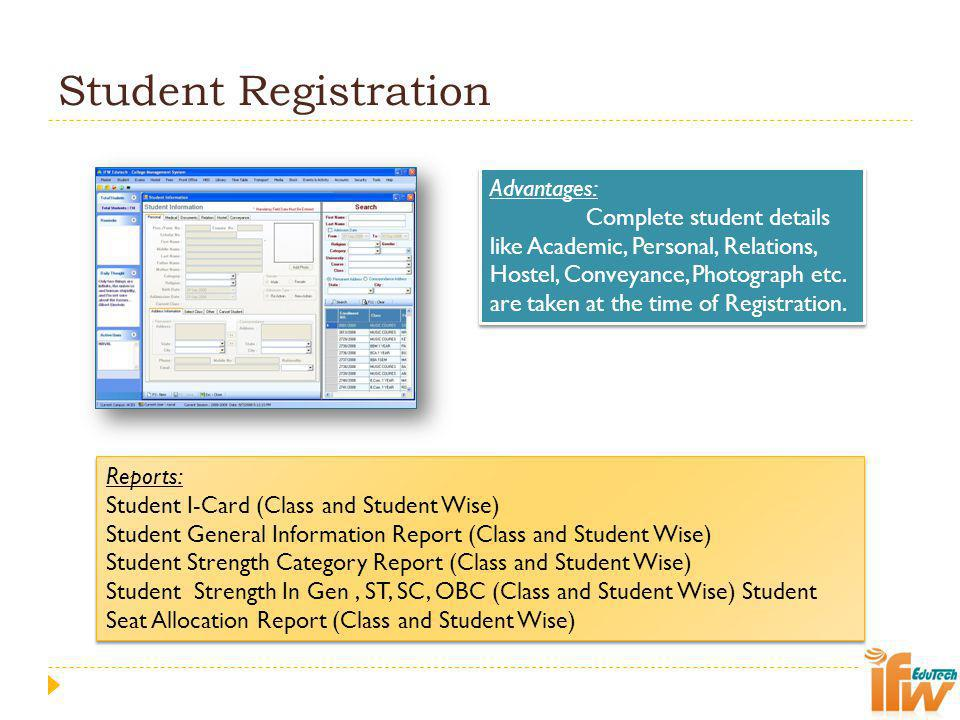 Student Registration Advantages: