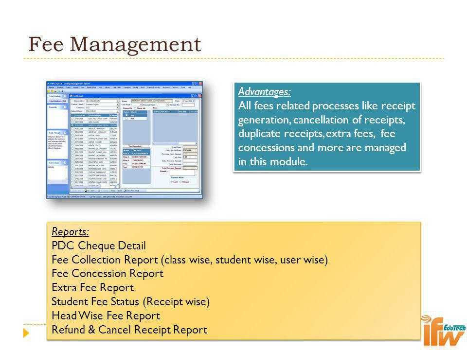 Fee Management Advantages: