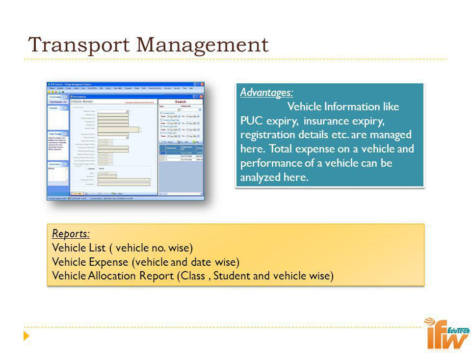 Transport Management Advantages:
