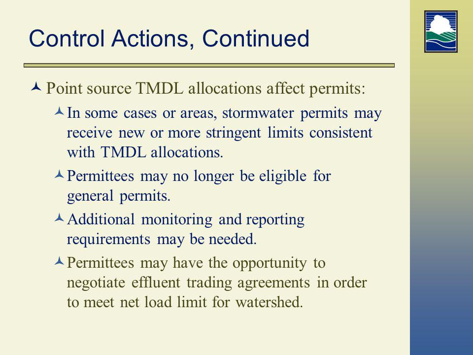 Control Actions, Continued