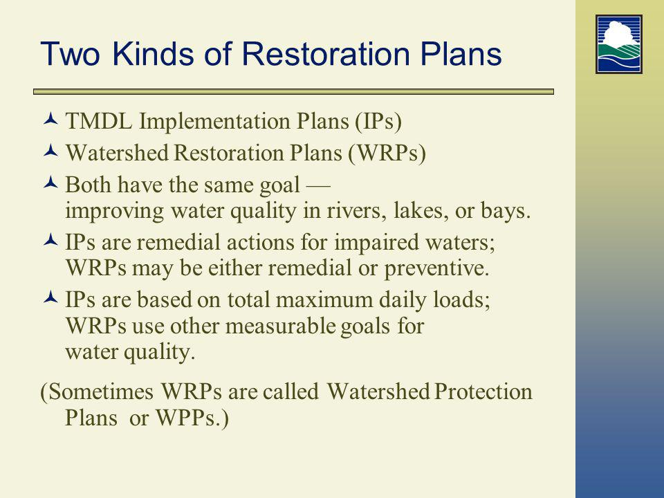 Two Kinds of Restoration Plans