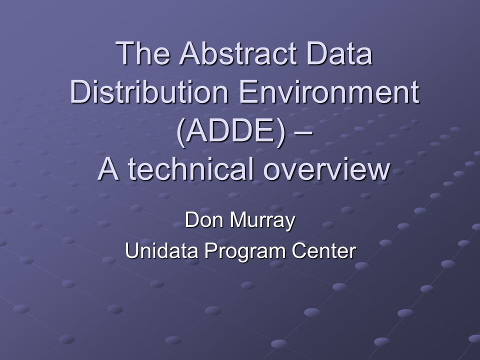 Don Murray Unidata Program Center