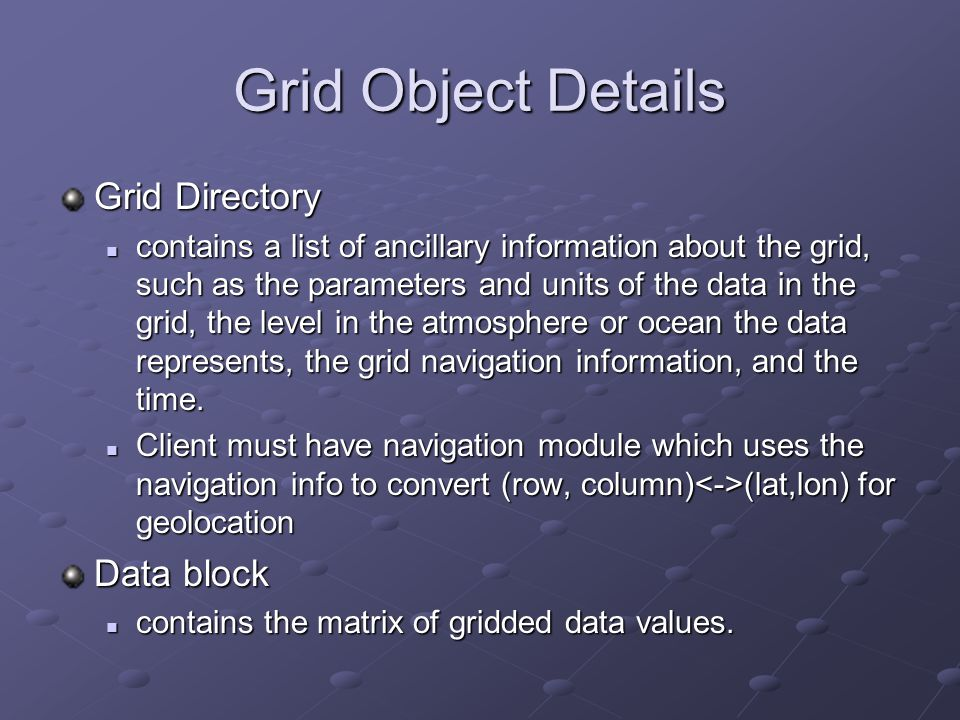 Grid Object Details Grid Directory Data block